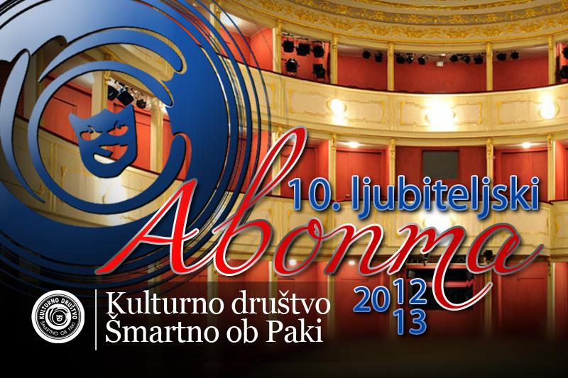 !0. jubilejni ljubiteljski abonma 2012/13 Kulturno društvo Šmartno ob Paki